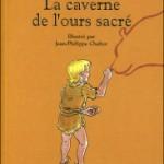 La caverne de l'ours sacré, d'Anne-Marie Desplat-Duc