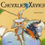 Chevalier Xavier, de Martine Bourre