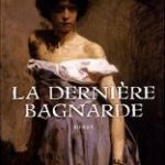 La dernière bagnarde, Bernadette Pécassou-Camebrac