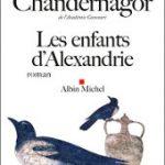 Les enfants d'Alexandrie, de Françoise Chandernagor