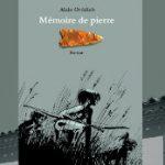 Mémoire de pierre, d'Alain Orthlieb
