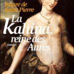 La Kahina, reine des Aurès, d'Isaure De Saint-Pierre