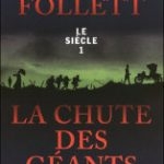 La chute des géants, de Ken Follett