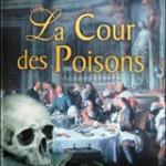 La cour des poisons, de Christine Goude