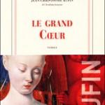Le grand Coeur, de Jean-Christophe Rufin