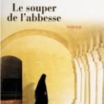 Le souper de l'abbesse, de Jean Siccardi