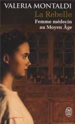 la-rebelle-femme-medecin-moyen-age