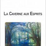 La Caverne aux Esprits, de Jean-Pierre Béchu