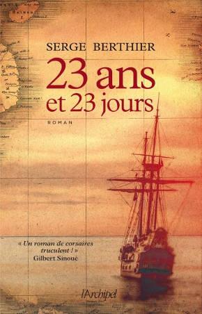 23 ans et 23 jours, Serge Berthier